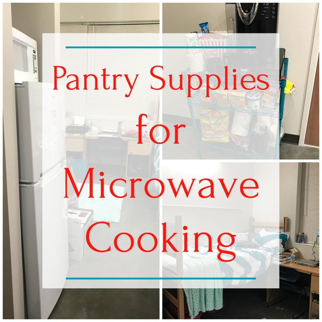 pantry supplies for microwave cooking