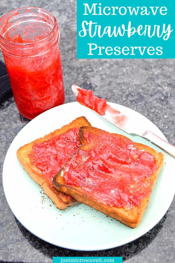title image for strawberry preserves in the microwave with toast smeared in homemade strawberry preserves.